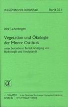 Lederbogen, Dirk Vegetation und Ökologie der Moore Osttirols unter besonderer Berücksichtigung von Hydrologie und Syndynamik