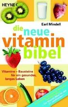 Mindell, Earl Die neue Vitamin-Bibel