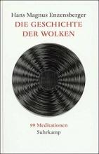 Enzensberger, Hans Magnus Die Geschichte der Wolken