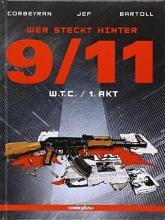 Bartoll, Jean-Claude Wer steckt hinter 9/11? Band 1