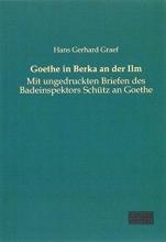 Graef, Hans Gerhard Goethe in Berka an der Ilm