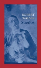 Walser, Robert Sueños Dreams
