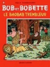 Willy  Vandersteen Bob et Bobette Le baobab trembleur