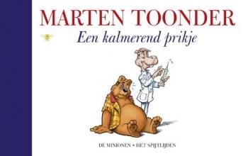 Marten  Toonder Alle verhalen van Olivier B. Bommel en Tom Poes 55 : Een kalmerend prikje