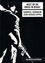 Germain,G./ Oppel Mist Op de Brug in Bihac Sp