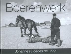 Jong, Johannes Doedes de Boerenwerk