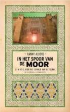 Hanny  Alders In het Spoor van de Moor