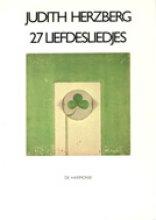 Judith Herzberg , 27 liefdesliedjes