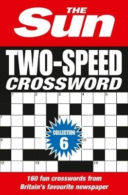 The Sun,   The Sun Brain Teasers,The Sun Two-Speed Crossword Collection 6