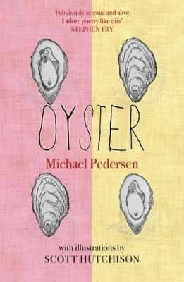Michael Pedersen,   Scott Hutchison,Oyster