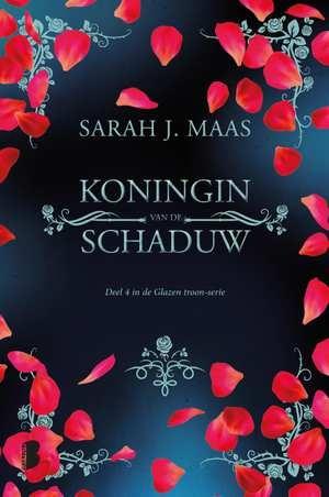 Sarah J. Maas,Koningin van de schaduw