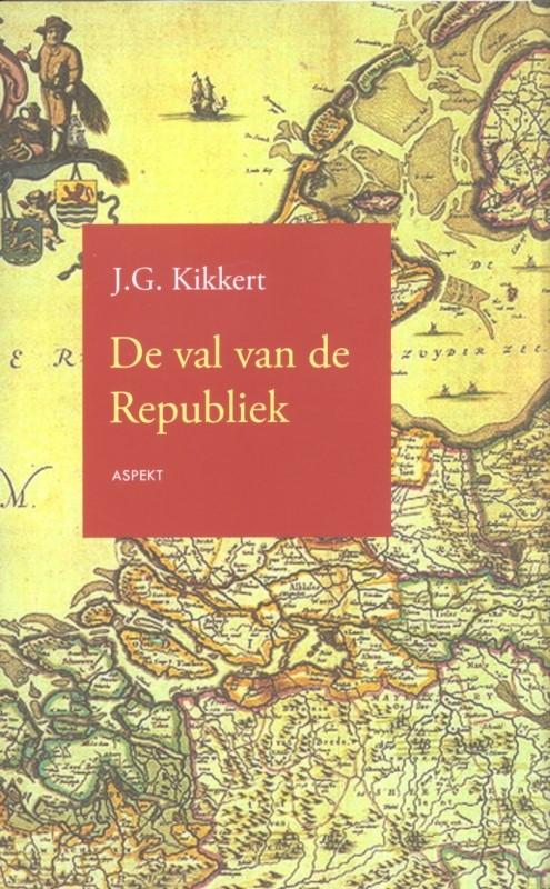 J.G. Kikkert,De val van de Republiek