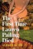 Alyson Rudd, The First Time Lauren Pailing Died