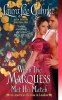 Guhrke, Laura Lee, When the Marquess Met His Match