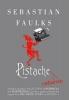 Sebastian Faulks, Pistache Returns