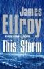 Ellroy James, This Storm
