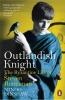 <b>Minoo Dinshaw</b>,Outlandish Knight