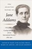Jane Addams, The Selected Papers of Jane Addams