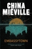 Mieville, China, Embassytown