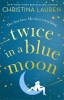 Christina Lauren, Twice in a Blue Moon