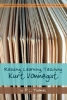 Thomas, P. L., Reading, Learning, Teaching Kurt Vonnegut
