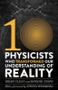 R. Evans, Ten Physicists Who Transformed Our Understanding of Reality