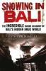 K. Bonella, Snowing in Bali