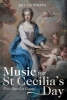 White, Bryan, Music for St Cecilia`s Day: From Purcell to Handel