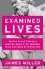 Miller James, Examined Lives