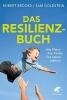 Brooks, Robert,   Goldstein, Sam,   Stopfel, Ulrike, Das Resilienz-Buch
