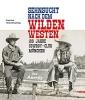 Drexl, Cindy, Sehnsucht nach dem Wilden Westen