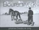 <b>Johannes Doedes de Jong</b>,Boerenwerk
