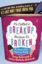 Greg Behrendt,   Amiira Ruotola-Behrendt It`s Called a Breakup Because It`s Broken