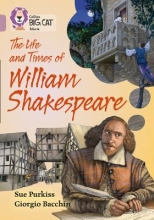 Sue Purkiss The Life and Times of William Shakespeare