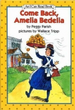 Parish, Peggy Come Back, Amelia Bedelia