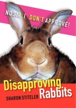 Stiteler, Sharon Disapproving Rabbits