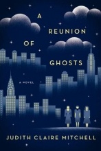 Mitchell, Judith Claire A Reunion of Ghosts