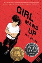M. E. Girard Girl Mans Up