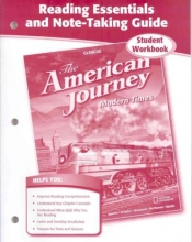 McGraw-Hill Education The American Journey, Modern Times, Reading Essentials and Note-Taking Guide