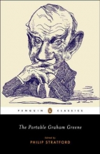 Greene, Graham,   Stratford, Philip The Portable Graham Greene