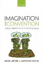 Ernie Lepore,   Matthew Stone Imagination and Convention