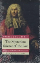 Boorstin, Daniel J The Mysterious Science of the Law - An Essay on Blackstone`s Commentaries