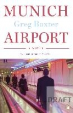 Baxter, Greg Munich Airport