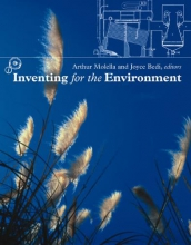 Molella, Arthur P. Inventing for the Environment