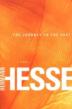 Hesse, Hermann The Journey to the East