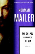 Mailer, Norman The Gospel According to the Son