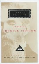 Melville, Herman The Complete Shorter Fiction