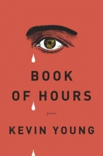 Young, Kevin Book of Hours