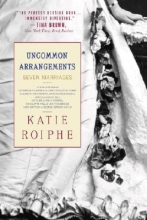 Roiphe, Katie Uncommon Arrangements