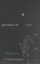 Gay, William Provinces of Night